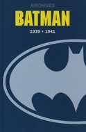 Batman Archives 1939 - 1941