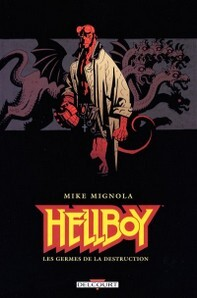 Hellboy 04 - Les Germes de La Destruction