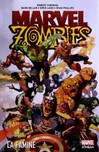01 - 100 % - Marvel Zombies - La Famine