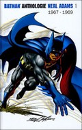 Batman Anthologie Neals Adams 1967-1969